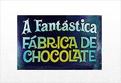 Charlie e a Fábrica de Chocolate™