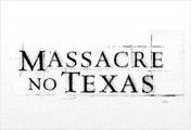 Massacre no Texas™